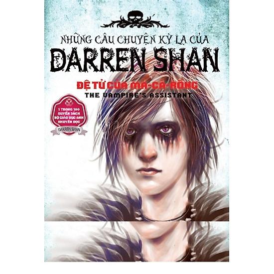 Những Câu Chuyện Kỳ Lạ Của Darren Shan 02 – Đệ Tử Của Ma Cà Rồng