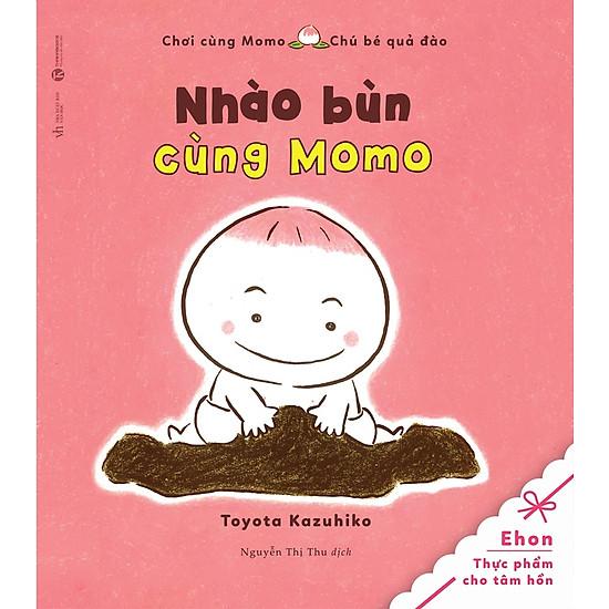 Tủ Sách Ehon: Chơi Cùng Momo – Chú Bé Quả Đào: Nhào Bùn Cùng Momo