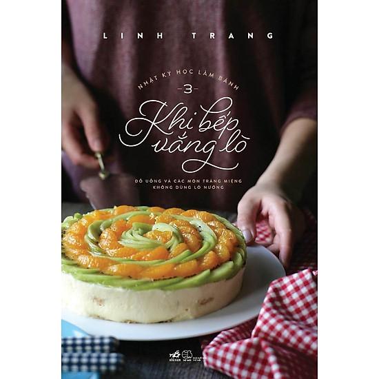 Nhật Ký Học Làm Bánh (Tập 3) – Khi Bếp Vắng Lò