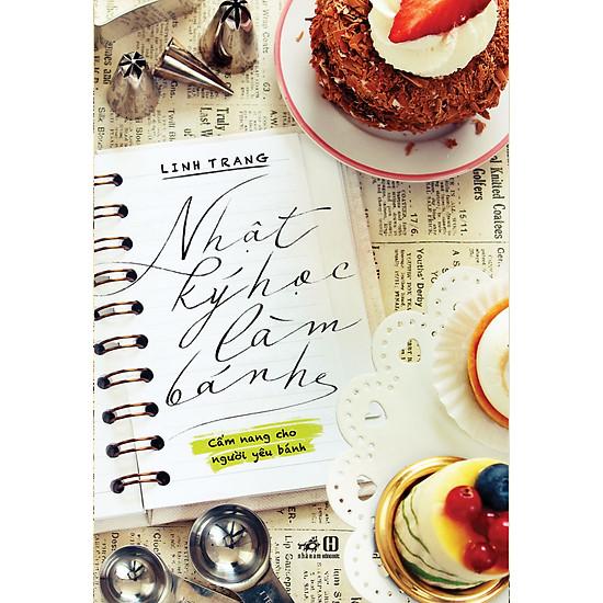 [Download sách] Nhật Ký Học Làm Bánh (Tập 1)