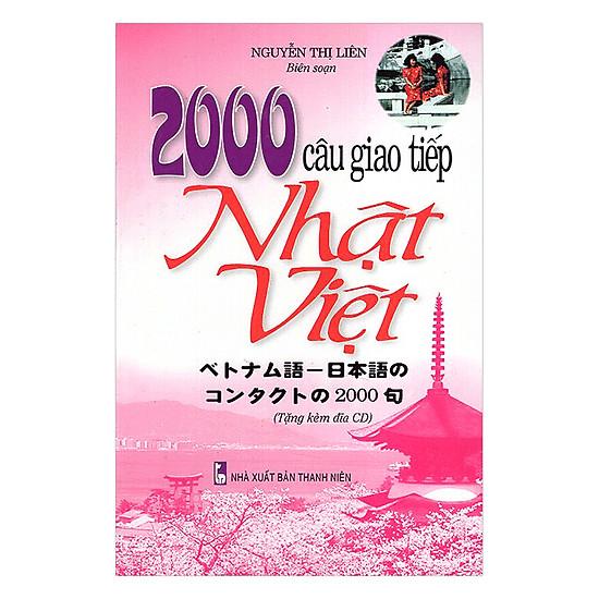 2000 Câu Giao Tiếp Nhật - Việt (Kèm CD)