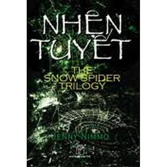 [Download Sách] Nhện Tuyết - The Snowspider Trilogy