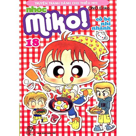 [Download sách] Nhóc Miko: Cô Bé Nhí Nhảnh - Tập 18