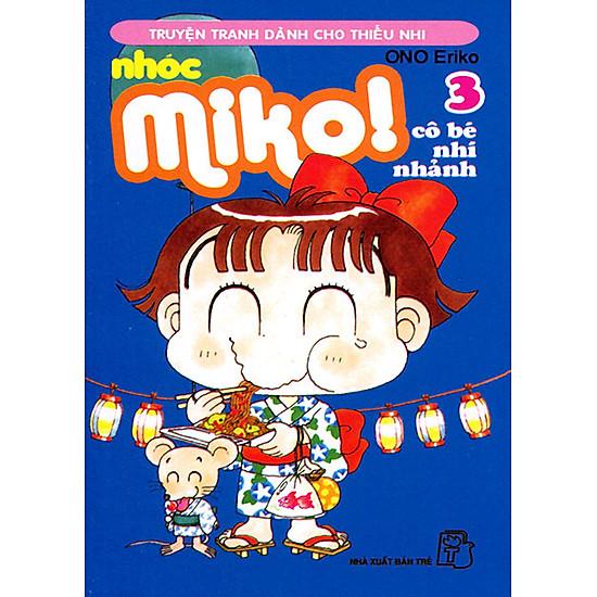 Nhóc Miko: Cô Bé Nhí Nhảnh - Tập 3
