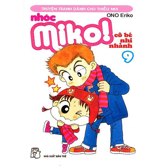 [Download sách] Nhóc Miko: Cô Bé Nhí Nhảnh - Tập 9