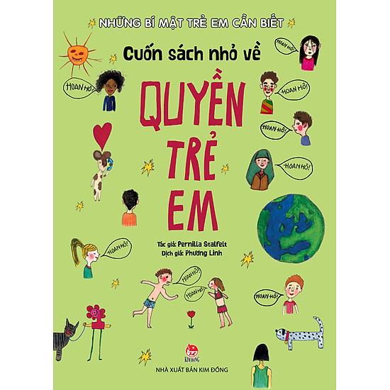 Những Bí Mật Trẻ Em Cần Biết – Cuốn Sách Nhỏ Về Quyền Trẻ Em