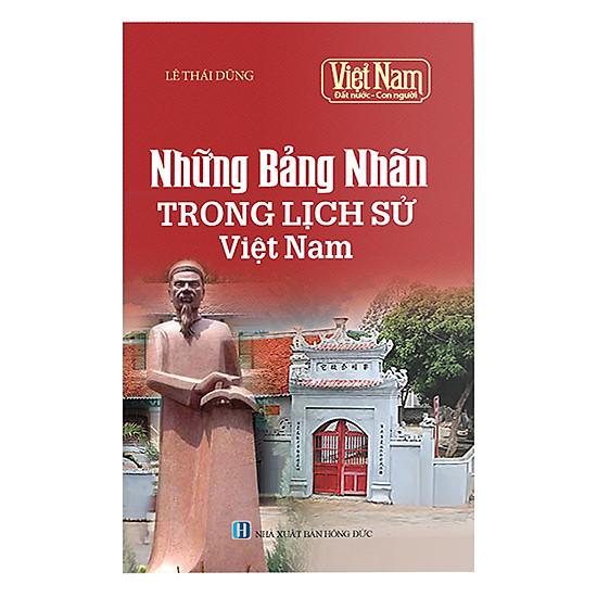 Việt Nam Đất Nước Con Người: Những Bảng Nhãn Trong Lịch Sử Việt Nam