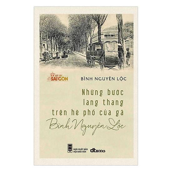 [Download Sách] Những Bước Lang Thang Trên Hè Phố Của Gã Bình Nguyên Lộc