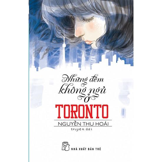 Văn Học Tuổi 20 - Những Đêm Không Ngủ Ở Toronto