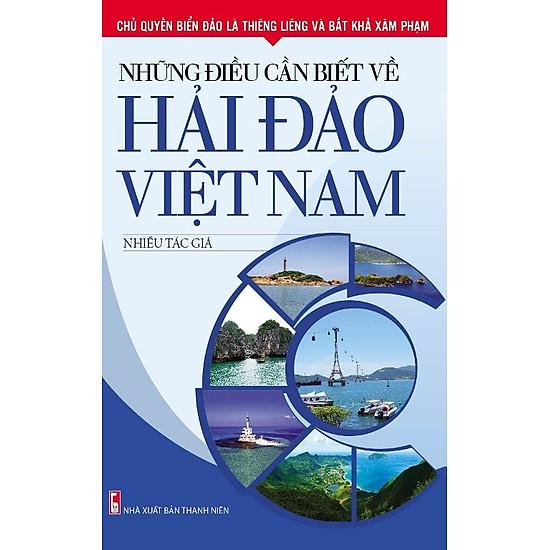 Những Điều Cần Biết Về Hải Đảo Việt Nam