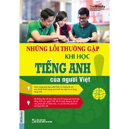 Những Lỗi Thường Gặp Khi Học Tiếng Anh Của Người Việt (Tái Bản)