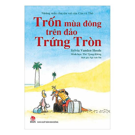 [Download Sách] Những Mẩu Chuyện Vui Của Cáo Và Thỏ - Trốn Trên Đảo Trứng Tròn