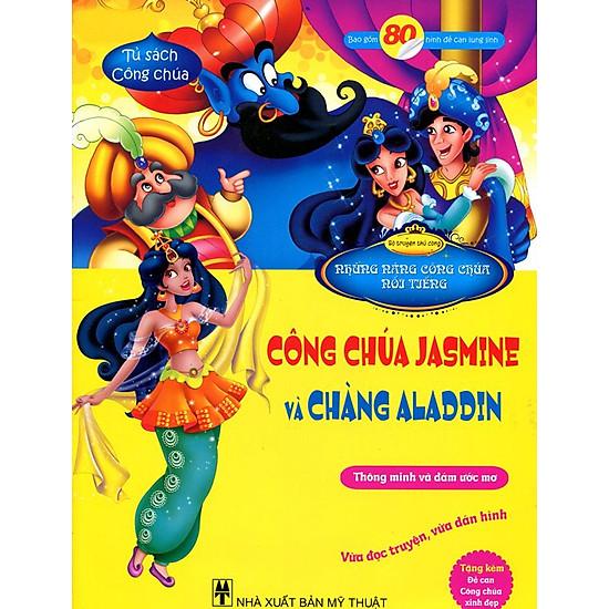 Tủ Sách Công Chúa - Công Chúa Jasmine Và Chàng Aladdin
