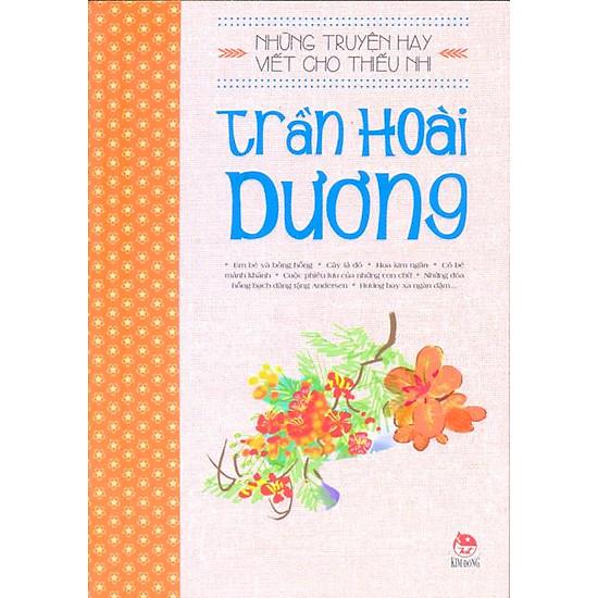 Những Truyện Hay Viết Cho Thiếu Nhi - Trần Hoài Dương (Tái Bản)