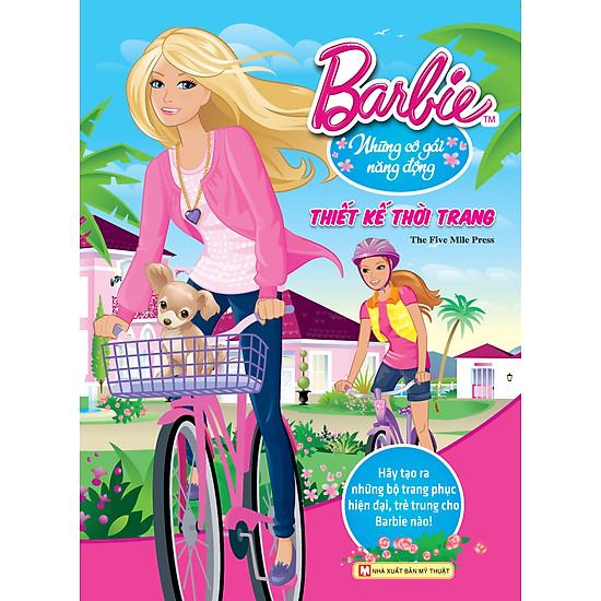 [Download Sách] Barbie Thiết Kế Thời Trang - Những Cô Gái Năng Động