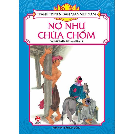 [Download Sách] Tranh Truyện Dân Gian Việt Nam - Nợ Như Chúa Chổm (Tái Bản 2017)