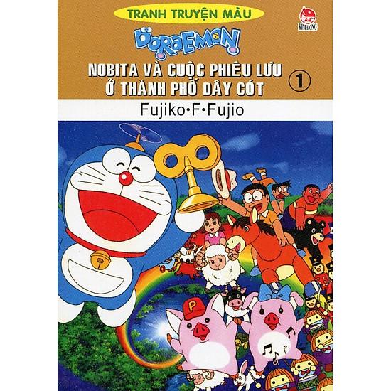 Nobita Và Cuộc Phiêu Lưu Ở Thành Phố Dây Cót – Tập 1