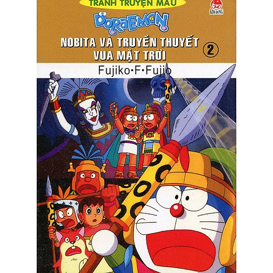 Nobita Và Truyền Thuyết Vua Mặt Trời – Tập 2