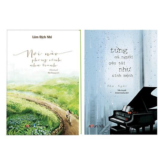 Combo Nơi Nào Phong Cảnh Như Tranh + Từng Có Một Người Yêu Tôi Như Sinh Mệnh (Tặng Kèm Lịch Bàn)