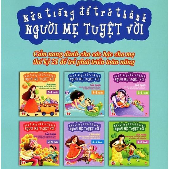 [Download Sách] Nửa Tiếng Để Trở Thành Người Mẹ Tuyệt Vời 1-2 Tuổi (Tái Bản)