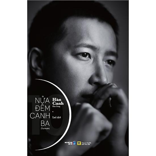 Nửa Đêm Canh Ba (Tự Truyện) (Tặng Kèm Postcard + DVD – Số Lượng Có Hạn)