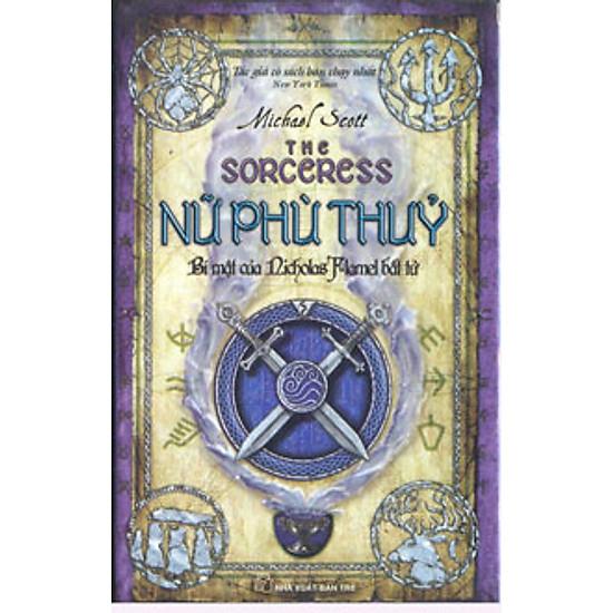 Nữ Phù Thủy – Bí Mật Của Nicholas Flamel Bất Tử