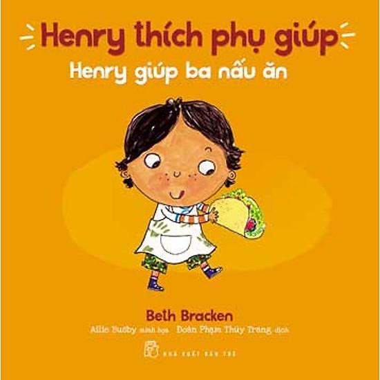 Henry Thích Phụ Giúp – Henry Giúp Ba Nấu Ăn