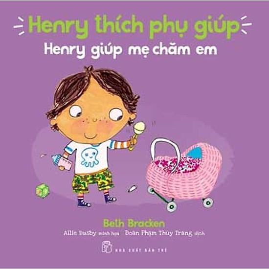 Henry Thích Phụ Giúp – Henry Giúp Mẹ Chăm Em