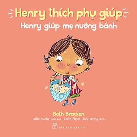 Henry Thích Phụ Giúp – Henry Giúp Mẹ Nướng Bánh