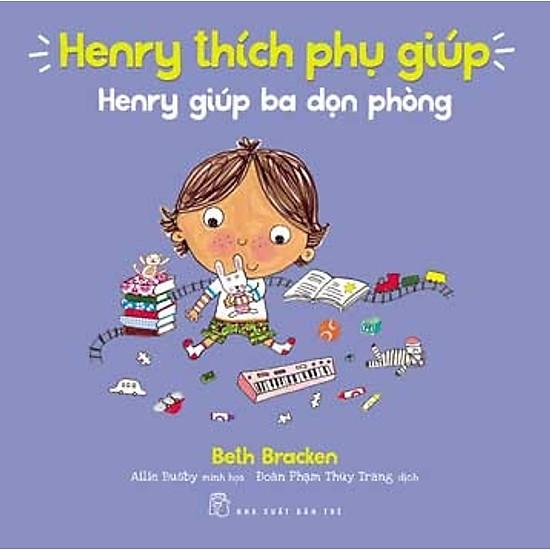 Henry Thích Phụ Giúp – Henry Giúp Ba Dọn Phòng