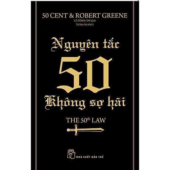 Nguyên Tắc 50 – Không Sợ Hãi