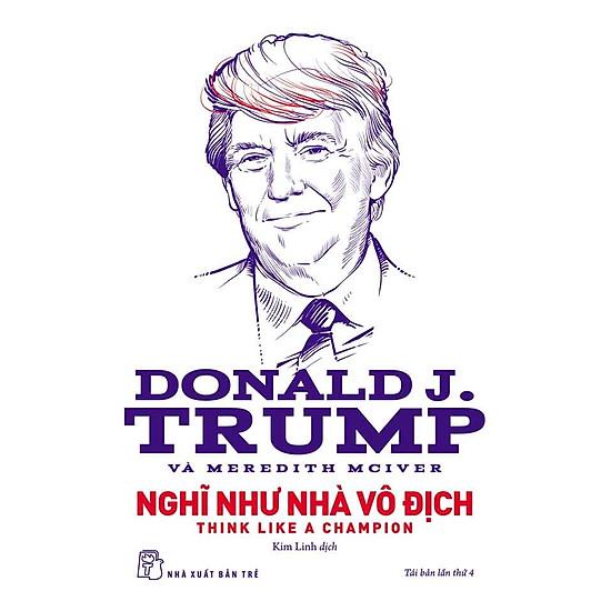 D.Trump - Nghĩ Như Nhà Vô Địch