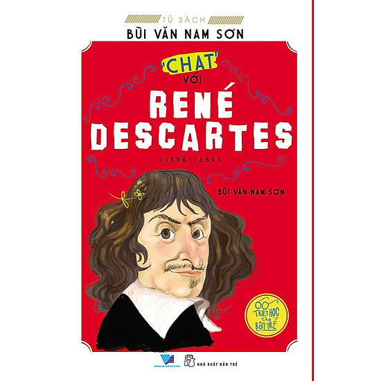 Tủ Sách Bùi Văn Nam Sơn – 'Chat' Với René Descartes