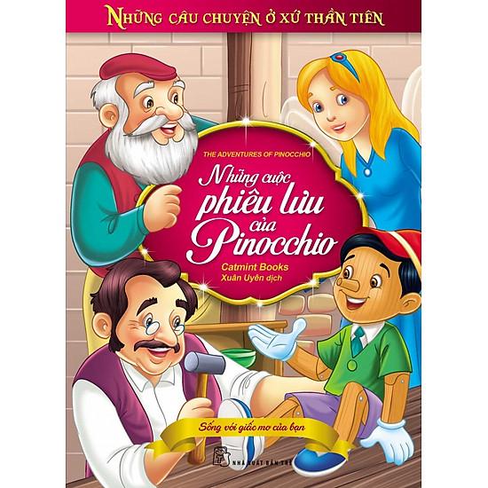 Những Câu Chuyện Ở Xứ Thần Tiên - Những Cuộc Phiêu Lưu Của Pinocchio