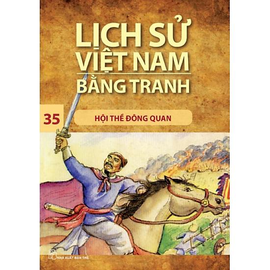 Lịch Sử Việt Nam Bằng Tranh (Tập 35) - Hội Thề Đông Quan