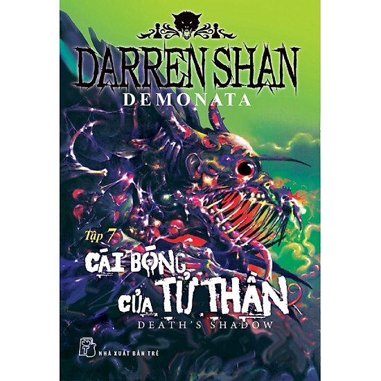 Darren Shan Demonata – Tập 07: Cái Bóng Của Tử Thần