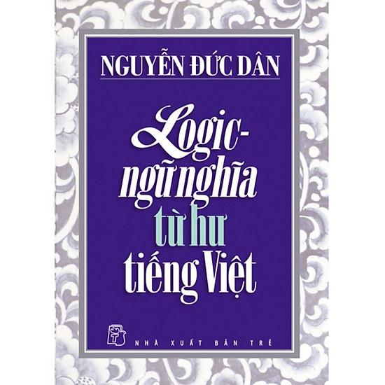 Logic – Ngữ Nghĩa Từ Hư Tiếng Việt