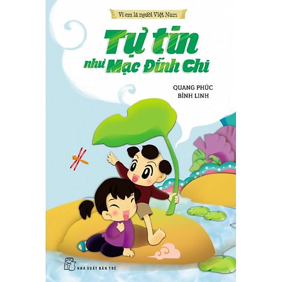 Vì Em Là Người Việt Nam – Tự Tin Như Mạc Đĩnh Chi