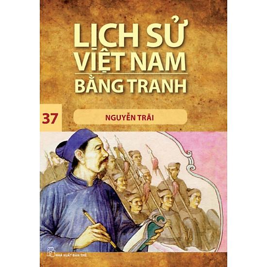 [Download Sách] Lịch Sử Việt Nam Bằng Tranh (Tập 37) - Nguyễn Trãi