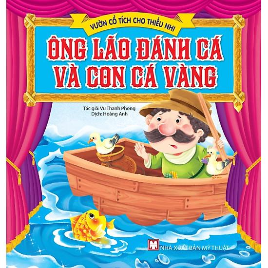 [Download Sách] Vườn Cổ Tích Cho Thiếu Nhi - Ông Lão Đánh Cá Và Con Cá Vàng