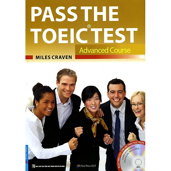 Pass The Toeic Test – Advanced Course (Kèm CD)