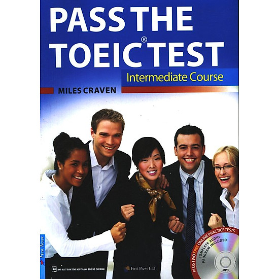 Pass The TOEIC Test - Intermediate Course (Kèm CD)