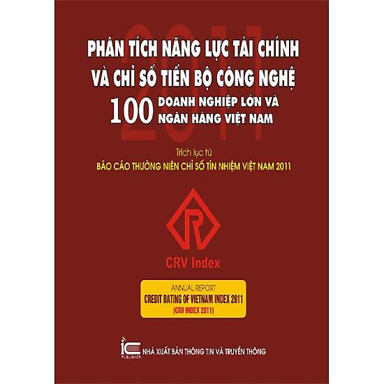[Download Sách] Phân Tích Năng Lực Tài Chính Và Chỉ Số Tiến Bộ Công Nghệ - 100 Doanh Nghiệp Lớn Và Ngân Hàng Việt Nam