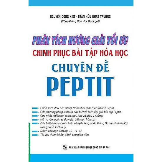 [Download sách] Phân Tích Hướng Giải Tối Ưu Chinh Phục Bài Tập Hóa Học Chuyên Đề Peptit