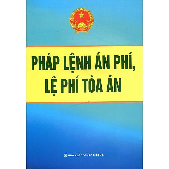 [Download Sách] Pháp Lệnh Án Phí, Lệ Phí Tòa Án
