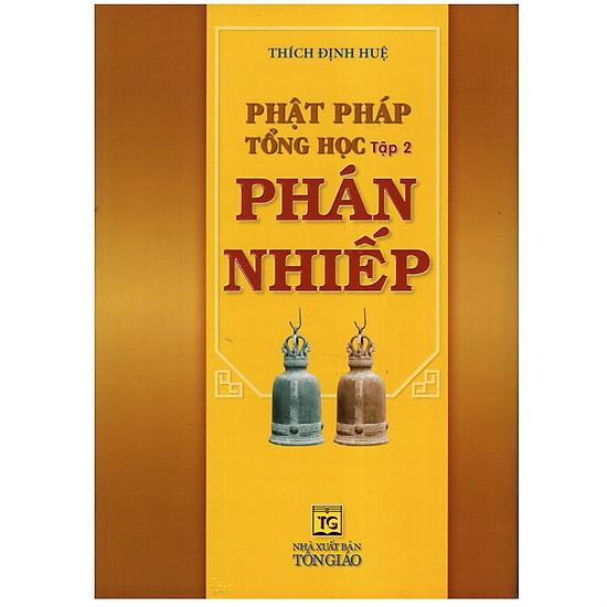Phật Pháp Tổng Học (Tập 2) - Phán Nhiếp
