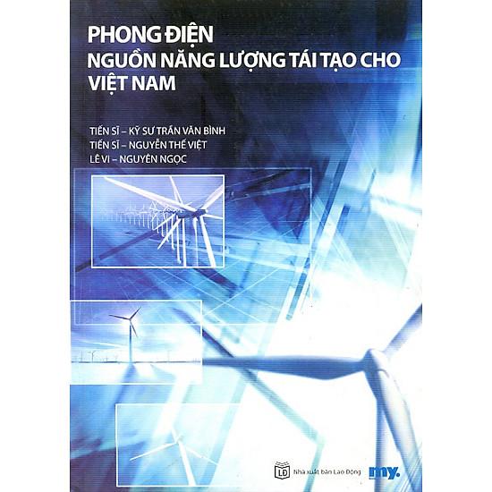 Phong Điện Nguồn Năng Lượng Tái Tạo Cho Việt Nam