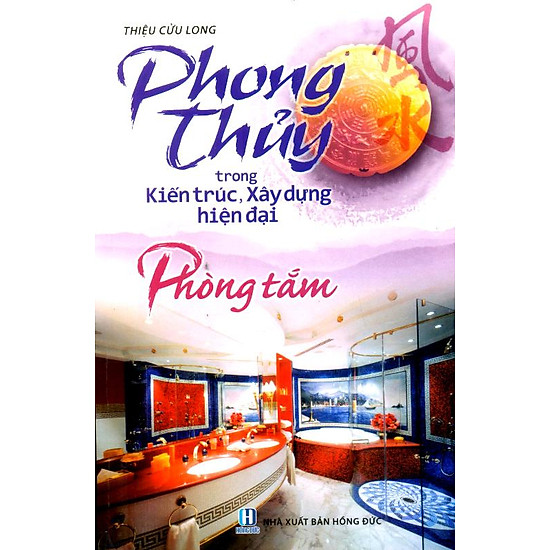 [Download Sách] Phong Thuỷ Trong Kiến Trúc - Phòng Tắm