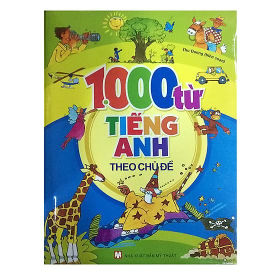 [Download Sách] 1000 Từ Tiếng Anh Theo Chủ Đề