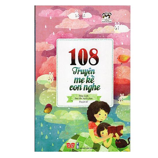 108 Truyện Mẹ Kể Con Nghe (Tái Bản 2016)
